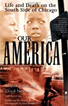 Our America: Life and Death on the South Side of Chicago