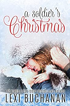 A Soldier's Christmas by [Lexi Buchanan]