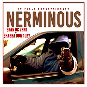 Nerminous (feat. Shabba Duwaley)