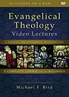 Evangelical Theology Video Lectures: A Biblical and Systematic Introduction [DVD]