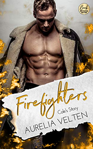 Firefighters: Cole's Story (Paradise, Texas 1)