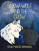 Snow Wolf and the Crow