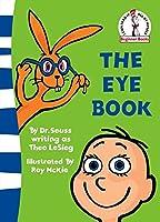 The Eye Book (Beginner Books)