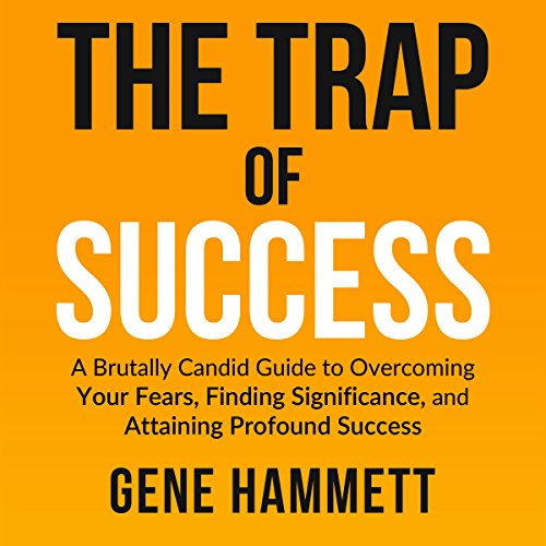 The Trap of Success audiobook cover art