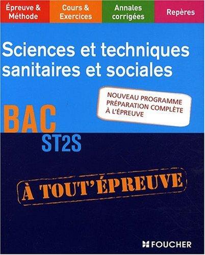 Sciences et techniques sanitaires et sociales, BAC ST2S (A tout' épreuve)