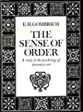 The Sense of Order: A Study in the Psychology of Decorative Art