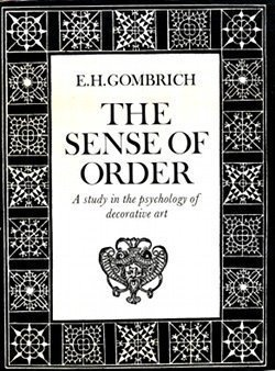 The Sense of Order: A Study in the Psychology of Decorative Artの詳細を見る