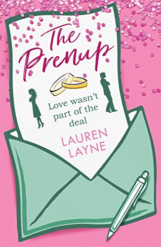The Prenup: The hit rom-com, guaranteed to make you smile! (English Edition)