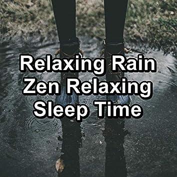 Relaxing Rain Zen Relaxing Sleep Time