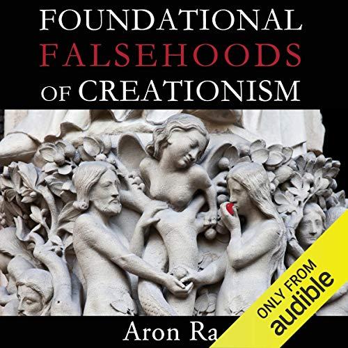 Foundational Falsehoods of Creationism audiobook cover art