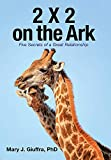 2 X 2 on the Ark: Five Secrets of a Great Relationship