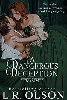 A Dangerous Deception by [L.R. Olson]