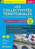 Les collectivités territoriales - L'essentiel à connaître - Concours / IEP / Licence administration publique