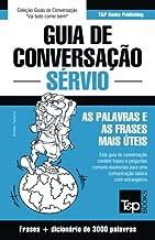 Guia de Conversação Português-Sérvio e vocabulário temático 3000 palavras