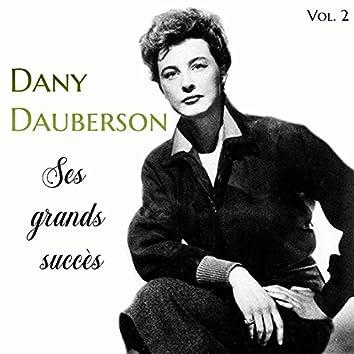 Dany Dauberson - Ses Grands Succès, Vol. 2