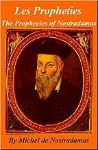 The Prophecies - (Les Propheties) of Nostradamus