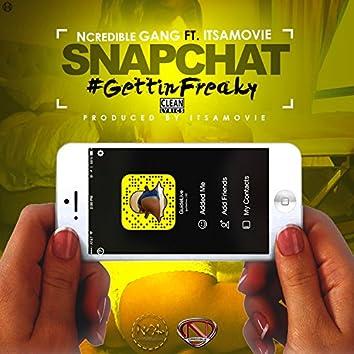 Snapchat #GettinFreaky (feat. ItsAMovie) - Single