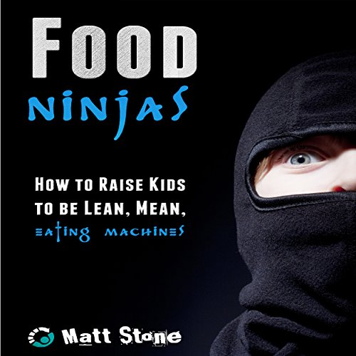 Food Ninjas audiobook cover art