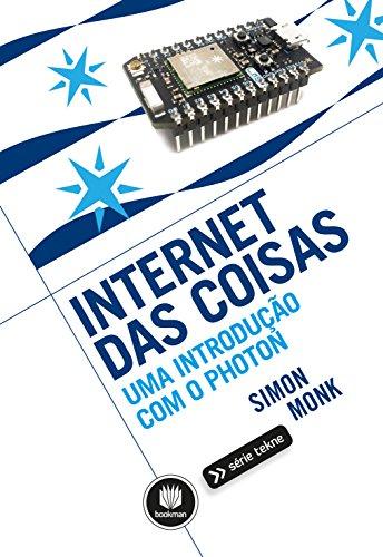 Internet das Coisas: Uma Introdução com o Photon