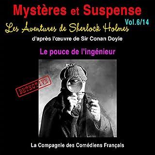 Couverture de Les Aventures de Sherlock Holmes : Le pouce de l'ingénieur (Mystères et Suspense 6)
