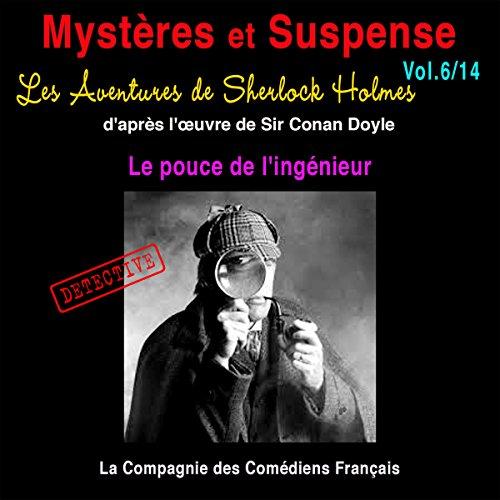 Couverture de Les Aventures de Sherlock Holmes : Le pouce de l'ingénieur