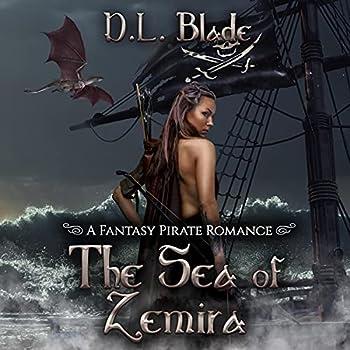The Sea of Zemira  Second Edition   A Fantasy Pirate Romance
