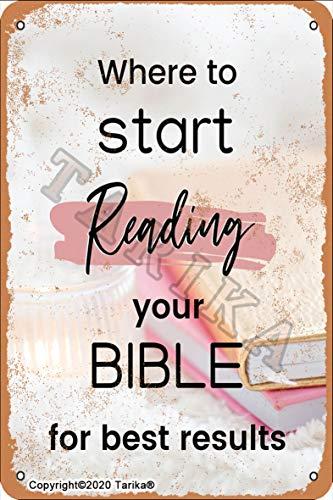 Letrero de metal para decoración de pared con texto en inglés 'Where To Start Reading Your Bible for Best Results', 20,3 x 30,4 cm, aspecto vintage, decoración de pared