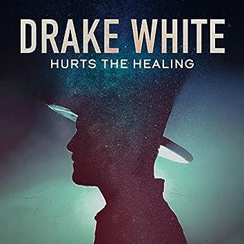 Hurts the Healing