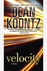 Velocity: A Novel Kindle Edition