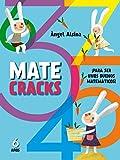 Matecracks Para ser un buen matemático 6 años: Para Ser Un Buen Matematico