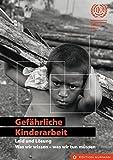 Gefährliche Kinderarbeit