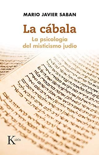 La cábala: La psicología del misticismo judío