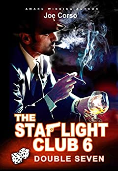 The Starlight Club 6: Double Seven (Starlight Club Series) (English Edition) van [Joe Corso]