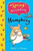 Spring According to Humphrey (Humphrey the Hamster)