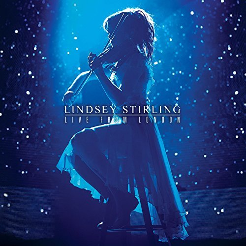 Live from London by Lindsey Stirling (2016-08-03)