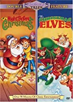 Night Before Christmas & Christmas Elves [DVD]