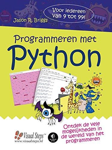 Programmeren met Python: ontdek de vele mogelijkheden van het programmeren