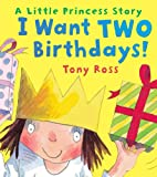 I Want Two Birthdays