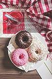 Mmmmmmm...Des donuts !!!: Carnet de note « Mon petit carnet » | Carnet de recette de cuisine | Livre de recueil pour cuisinier, pâtissier | 100 pages ... 6x9 po | 15,24 cm x 22,86 cm | Made In France
