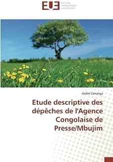 Etude descriptive des dépêches de l'Agence Congolaise de Presse/Mbujim (French Edition)