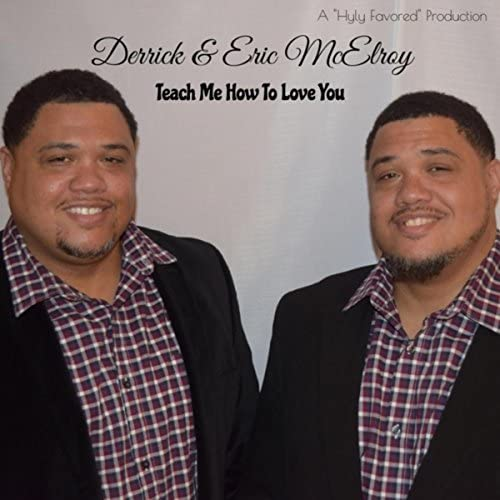 Derrick McElroy & Eric McElroy