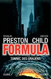 Lincoln Child, Douglas Preston: Formula