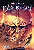Magnus Chase 3: Das Schiff der Toten (3)