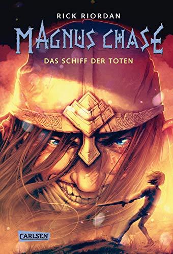 Magnus Chase 3: Das Schiff der Toten (3): Der dritte Band der Bestsellerserie aus der Welt der nordischen Mythen! Für Fantasy-Fans ab 12