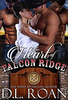 The Heart of Falcon Ridge (The McLendon Family Saga Book 1) by [D.L. Roan, Read by Rose]