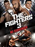 The Fighters 3: No Surrender [dt./OV]