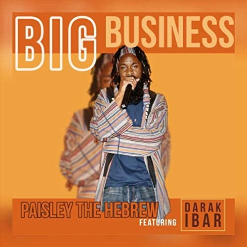 Paisley the Hebrew feat. Darak Ibar