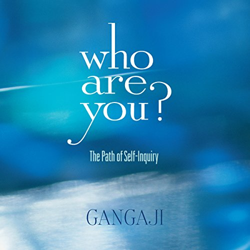 Who Are You? Audiobook By Gangaji cover art