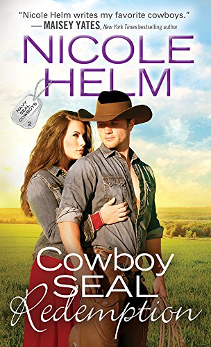 Cowboy SEAL Redemption (Navy SEAL Cowboys Book 2)