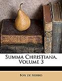 Summa Christiana, Volume 3 (Latin Edition)